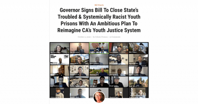 Governor Signs Bill To Close State's Troubled & Systemically Racist Youth Prisons With An Ambitious Plan To Reimagine CA's Youth Justice System